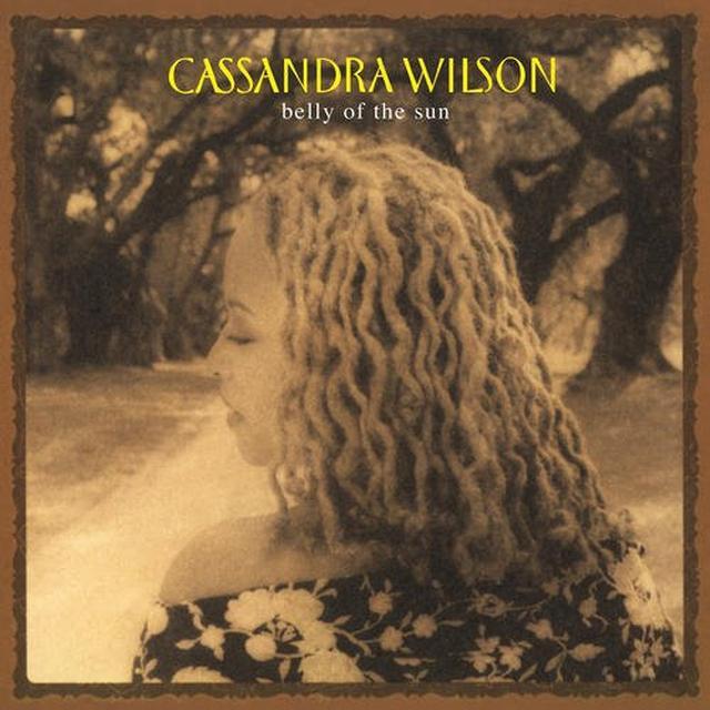 Cassandra Wilson BELLY OF SUN Vinyl Record - 180 Gram Pressing