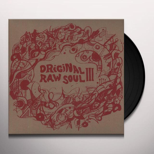 ORIGINAL RAW SOUL III / VARIOUS Vinyl Record
