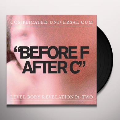 Complicated Universal Cum BEFORE F AFTER C Vinyl Record