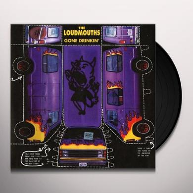 The Loudmouths GONE DRINKIN Vinyl Record