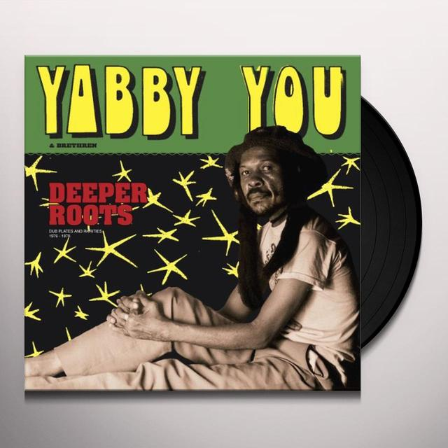 Yabby You & Brethren DEEPER ROOTS Vinyl Record