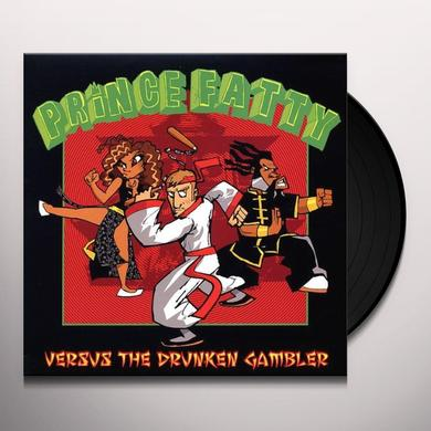 Prince Fatty VERSUS THE DRUNKEN GAMBLER Vinyl Record