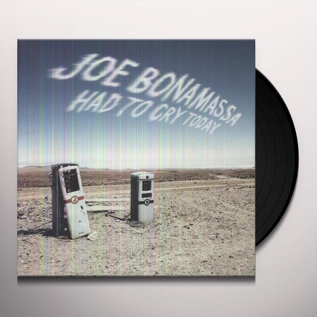 Joe Bonamassa HAD TO CRY TODAY Vinyl Record