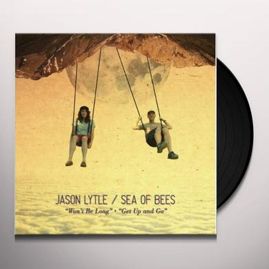 Jason / Sea Of Bees Lytle WON'T BE LONG / GET UP & GO Vinyl Record