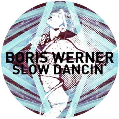Boris Werner SLOW DANCIN Vinyl Record