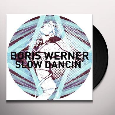 Boris Werner SLOW DANCIN (EP) Vinyl Record