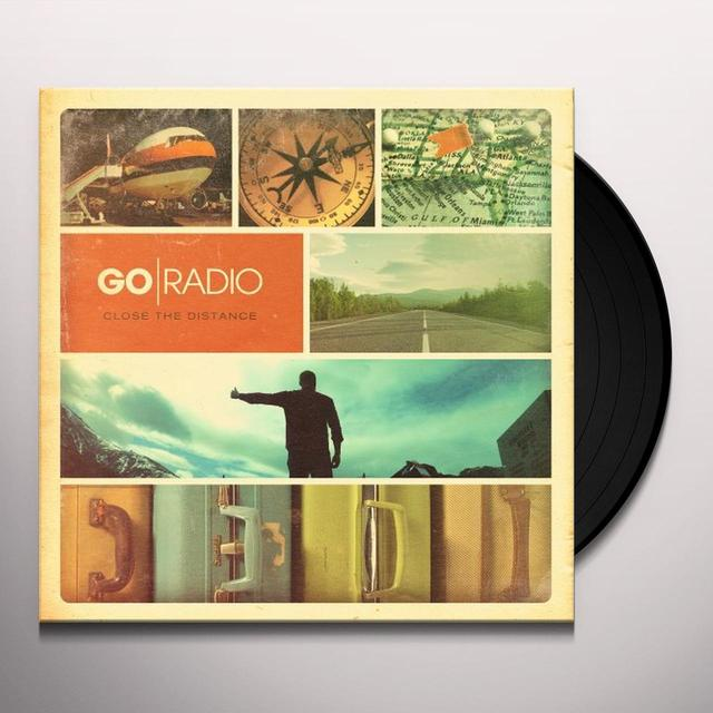 Go Radio CLOSE THE DISTANCE Vinyl Record