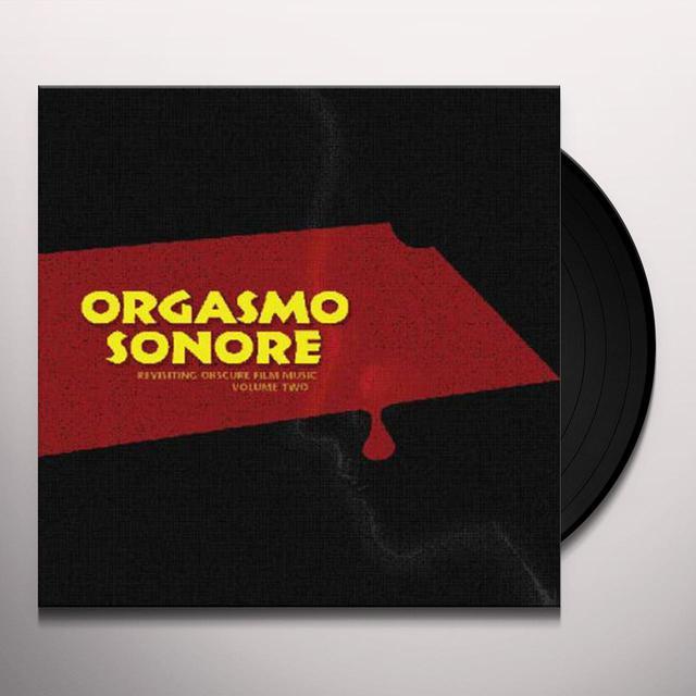 Orgasmo Sonore (W/Cd) (Ltd) REVISITING OBSCURE FILM MUSIC 2 (W/CD) (LTD) (Vinyl)
