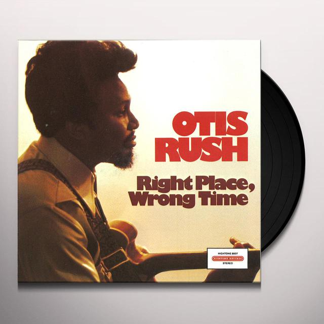 Otis Rush RIGHT PLACE WRONG PLACE Vinyl Record
