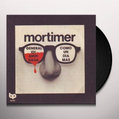 Mortimer GENERAL IDI AMIN DADA/COMO UN DIA MAS Vinyl Record