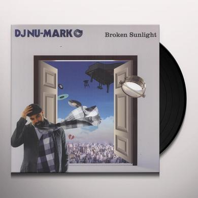 Dj Nu-Mark BROKEN SUNLIGHT Vinyl Record