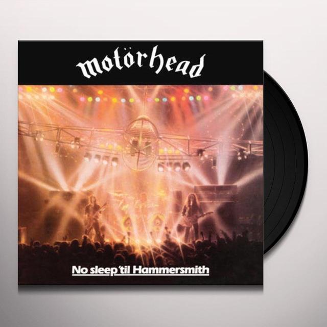 Motorhead NO SLEEP TIL HAMMERSMITH Vinyl Record - 180 Gram Pressing, Reissue