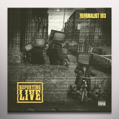 Journalist 103 REPORTING LIVE Vinyl Record - Colored Vinyl, Limited Edition