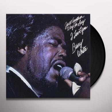 Barry White JUST ANOTHER WAY TO SAY I LOVE YOU Vinyl Record