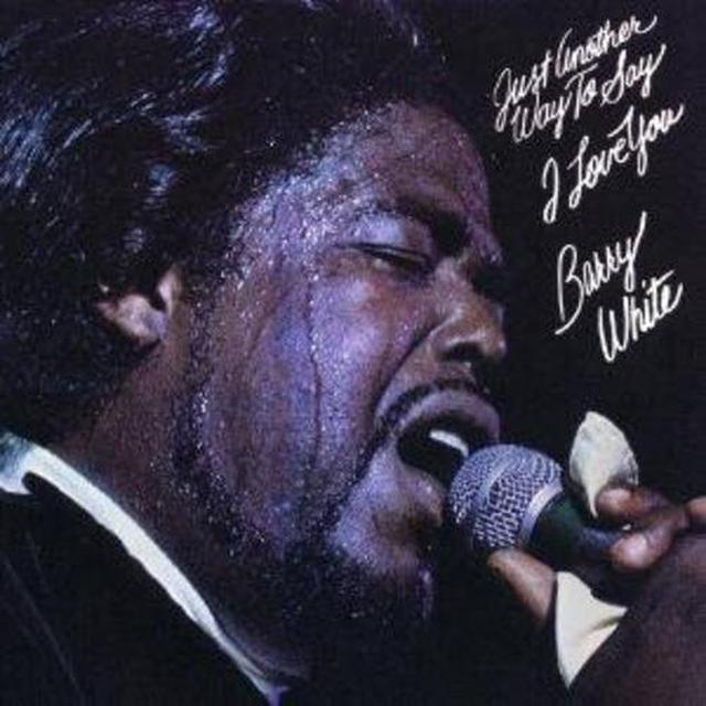 Barry White JUST ANOTHER WAY TO SAY I LOVE YOU Vinyl Record - Reissue