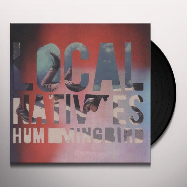Local Natives Hummingbird Dlx Vinyl