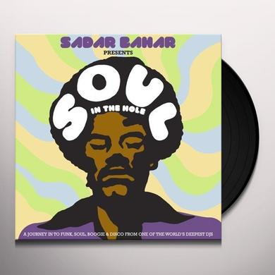 SADAR BAHAR PRESENTS SOUL IN THE HOLE / VARIOUS (Vinyl)