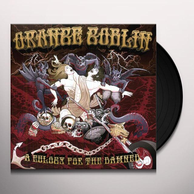 Orange Goblin EULOGY FOR THE DAMNED Vinyl Record
