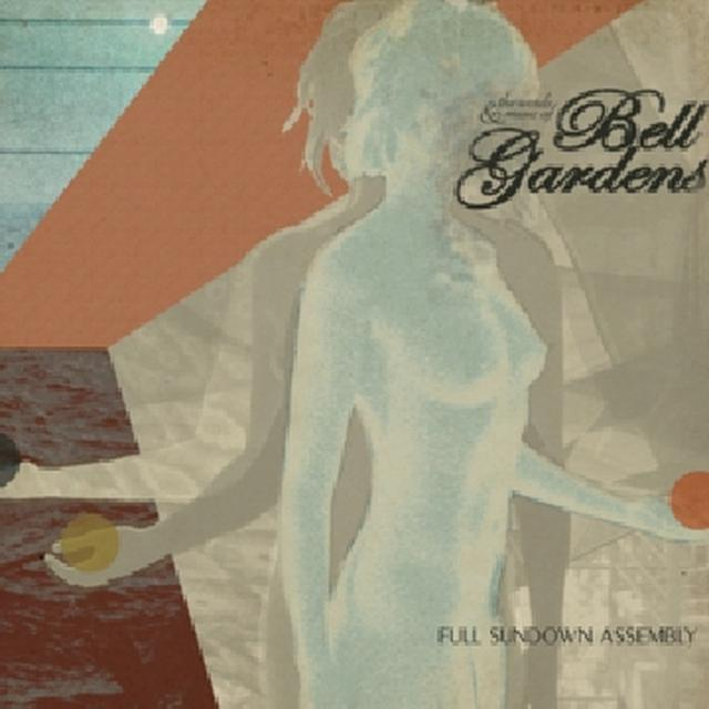 Bell Gardens FULL SUNDOWN ASSEMBLY Vinyl Record