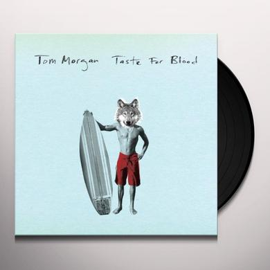 Tom Morgan TASTE FOR BLOOD Vinyl Record