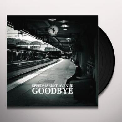 Speedmarket Avenue GOODBYE Vinyl Record