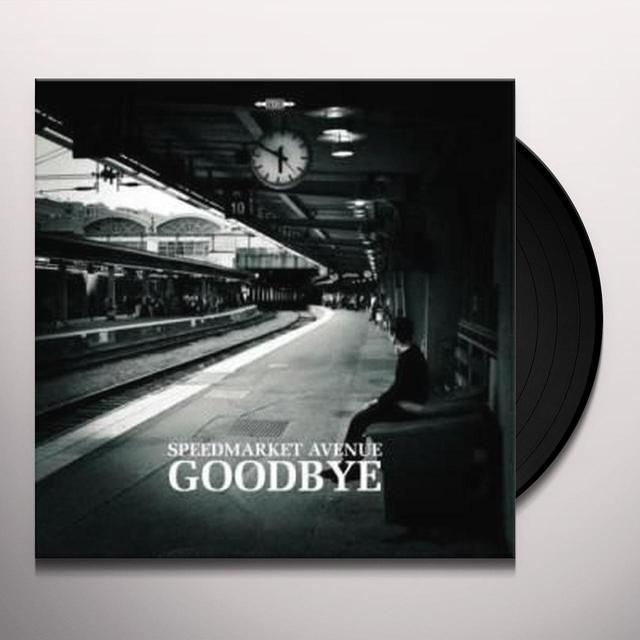 Speedmarket Avenue GOODBYE Vinyl Record