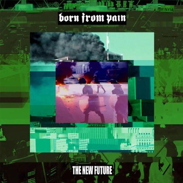 Born From Pain NEW FUTURE (BONUS TRACK)  (DLI) Vinyl Record - 180 Gram Pressing