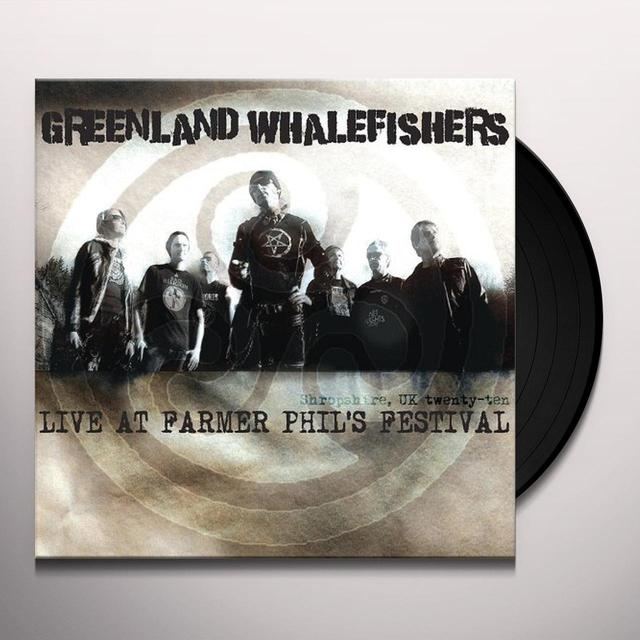 Greenland Whalefishers LIVE AT FARMER PHIL'S FESTIVAL Vinyl Record