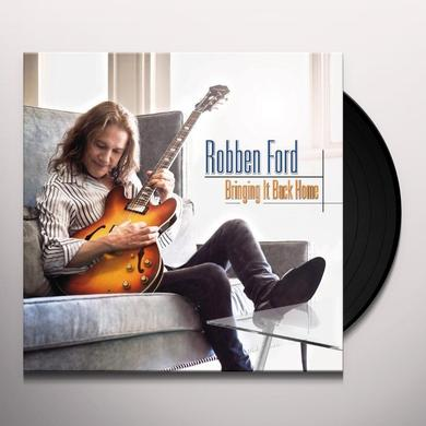 Robben Ford BRINGING IT BACK HOME Vinyl Record