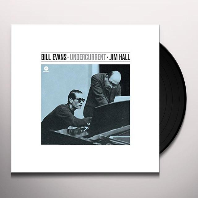 Bill Evans / Jim Hall UNDERCURRENT (BONUS TRACKS) Vinyl Record - 180 Gram Pressing