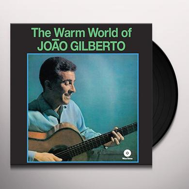 Joao Gilberto WARM WORLD (BONUS TRACKS) Vinyl Record - 180 Gram Pressing