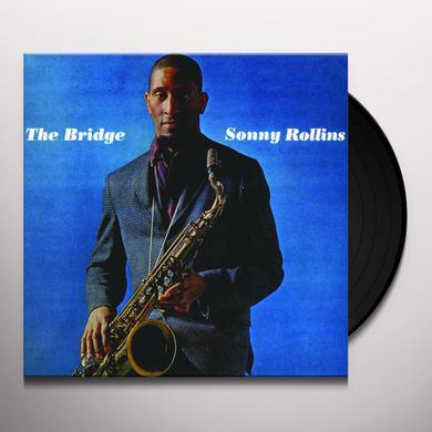 Sonny Rollins BRIDGE (BONUS TRACK) Vinyl Record - 180 Gram Pressing