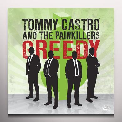 Tommy Castro & The Painkillers GREEDY / THAT'S ALL I GOT (COLV) (Vinyl)
