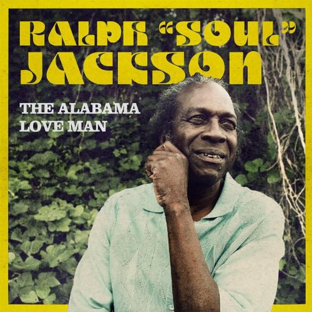 Ralph Jackson ALABAMA LOVE MAN Vinyl Record
