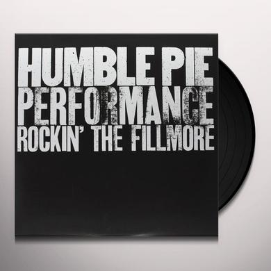 Humble Pie PERFORMANCE: ROCKIN THE FILLMORE Vinyl Record