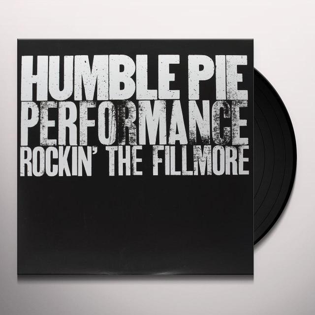 Humble Pie PERFORMANCE: ROCKIN THE FILLMORE Vinyl Record