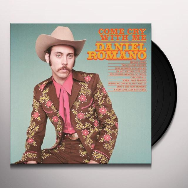 Daniel Romano COME CRY WITH ME Vinyl Record