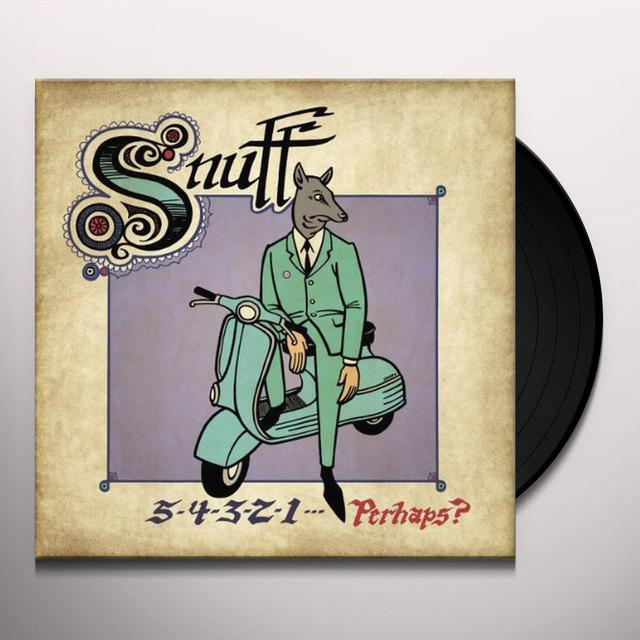 Snuff 5-4-3-2-1 PERHAPS Vinyl Record