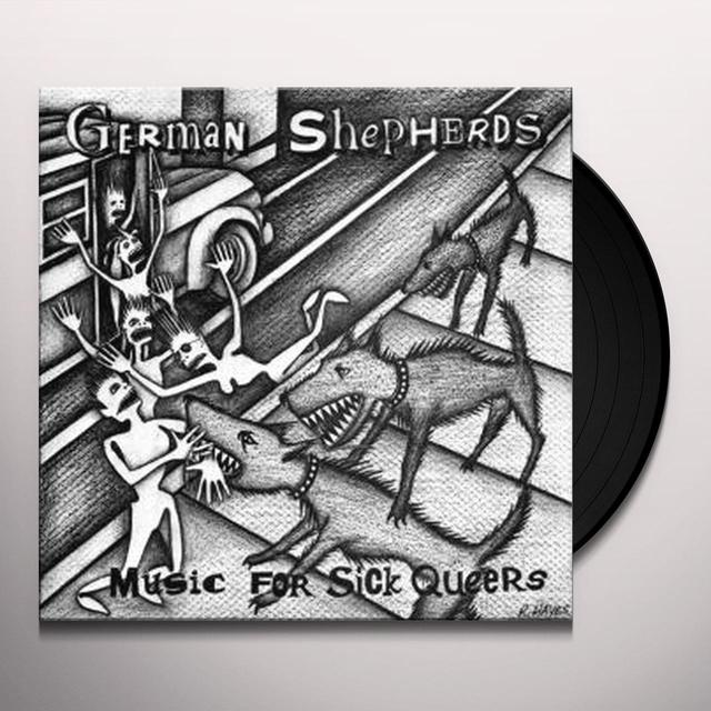 German Shepherds MUSIC FOR SICK QUEERS (WSV) Vinyl Record