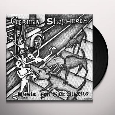 German Shepherds MUSIC FOR SICK QUEERS (WSV) Vinyl Record