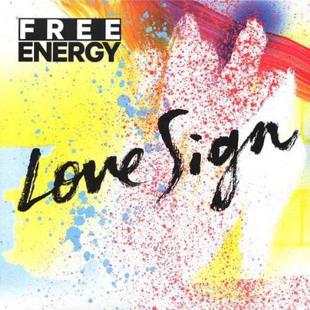 Free Energy LOVE SIGN Vinyl Record
