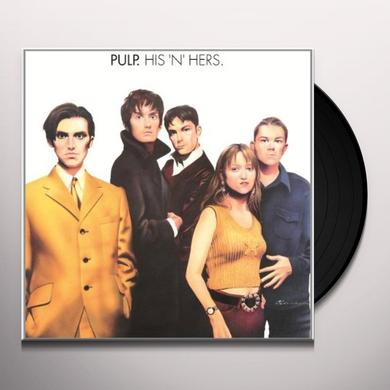 Pulp HIS N HERS (BONUS TRACKS) Vinyl Record - 180 Gram Pressing