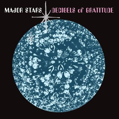 Major Stars DECIBELS OF GRATITUDE Vinyl Record