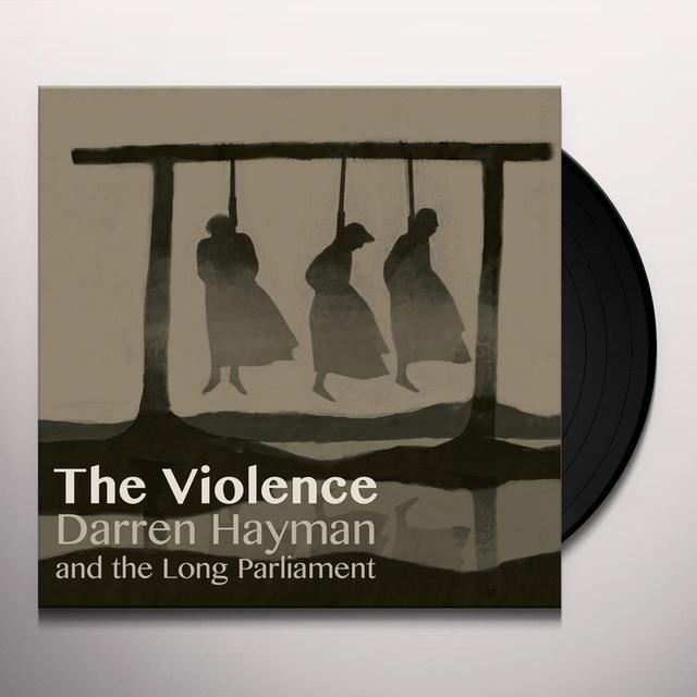 Darren / Long Parliament Hayman VIOLENCE Vinyl Record
