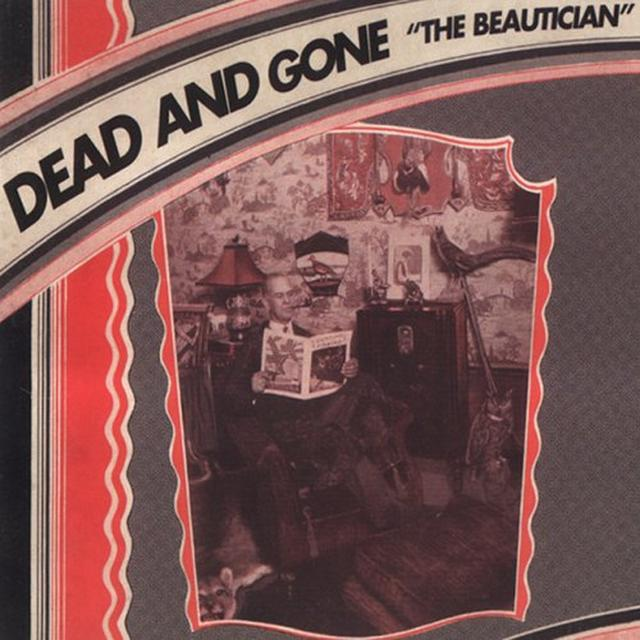 Dead & Gone BEAUTICIAN Vinyl Record