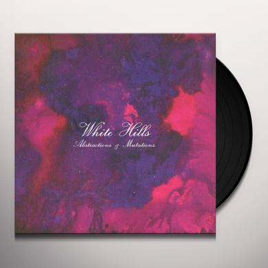 White Hills ABSTRACTIONS & MUTATIONS Vinyl Record