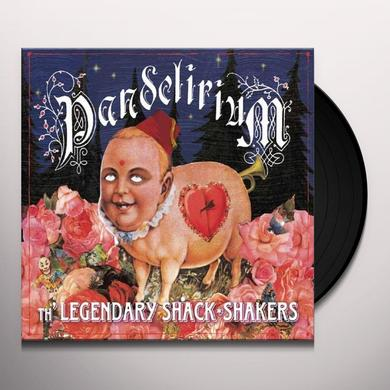 The Legendary Shack Shakers PANDELIRIUM (Vinyl)