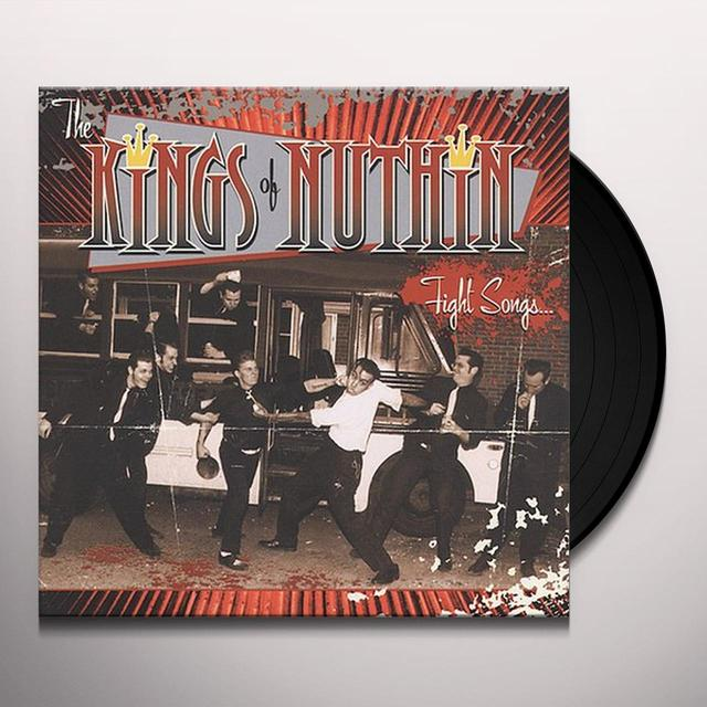 Kings Of Nuthin' FIGHT SONGS FOR FUCK-UPS Vinyl Record