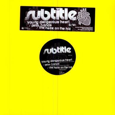 Subtitle YOUNG DANGEROUS HEART Vinyl Record