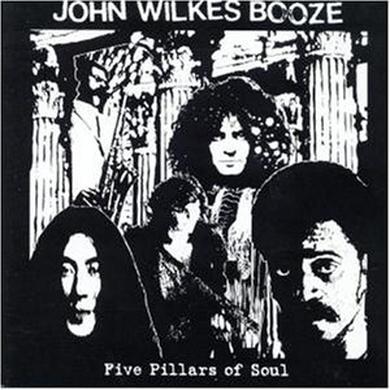 John Wilkes Booze FIVE PILLARS OF SOUL Vinyl Record